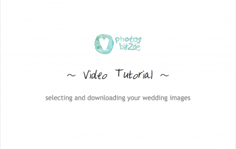 Video Tutorial ~ selecting and downloading your wedding images